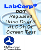 DOT  LABCORP-Urine Drugscreen (Regulated)& ALCOHOL